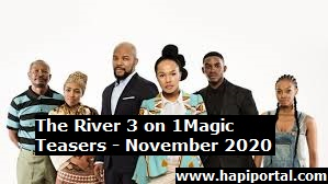 The River 3 on 1Magic Teasers - November 2020 Episodes
