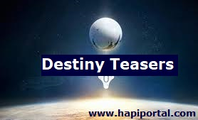Destiny Teasers - March 2021